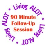 90-Minute Follow-Up Session
